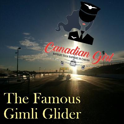 The Famous Gimli Glider