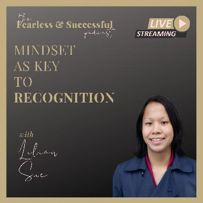 Lilian Sue: Why Mindset is the Key to Gaining International Recognition and Public Relations Success