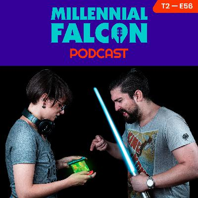 Ep 56 T2 - Just a millennial Falcon