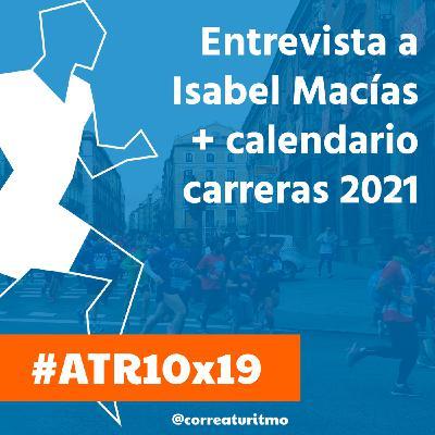 ATR 10x19 - Isabel Macías y el incierto calendario de carreras de 2021