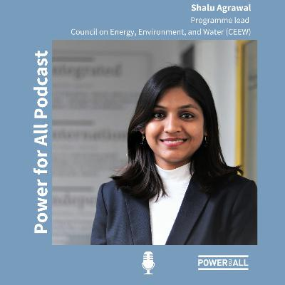 India's electrification story: Interview with Shalu Agrawal