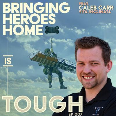 Bringing heroes home, featuring Caleb Carr of Vita Inclinata