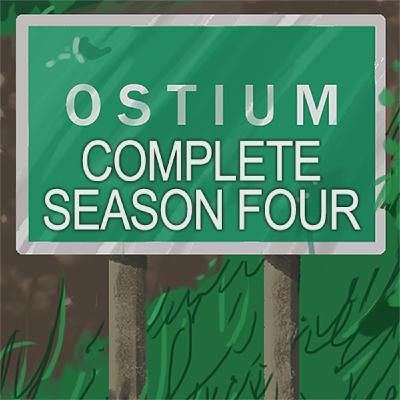 The Complete Ostium Season Four - Part Two
