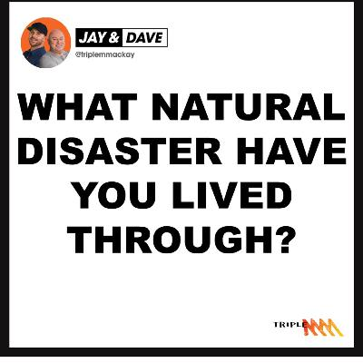 Which Natural Disasters Have You Been Through?
