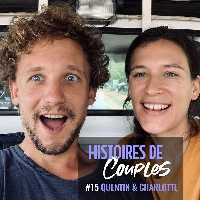 Quentin et Charlotte ont radicalement changé de mode de vie après leur rencontre