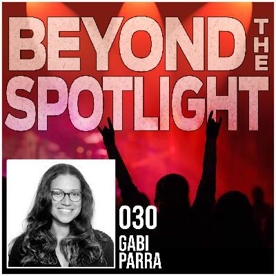 Ep. 030: Gabi Parra - Tour & Production Coordinator