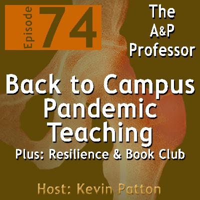Back to Campus Pandemic Teaching | Resilience | TAPP 74