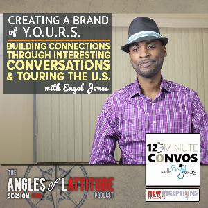 Engel Jones – Building Connections through Interesting Conversation and Touring the United States (AoL 139)