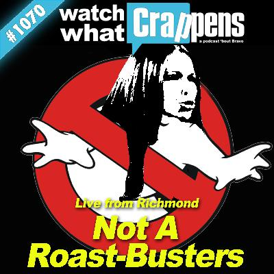 RHOD: Not A Roast-Busters - Live from Richmond!