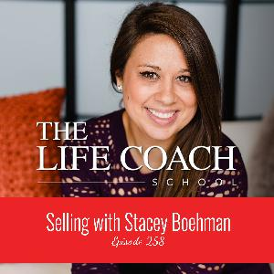Ep #258: Selling with Stacey Boehman