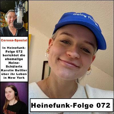 Heinefunk-Folge 072: Karo Buttler, damals Heine, jetzt New York