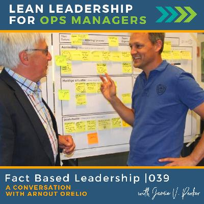 Fact-Based Leadership with Arnout Orelio   039