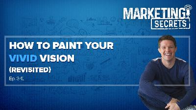 How To Paint Your Vivid Vision (Revisited!)