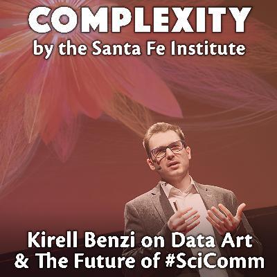 Kirell Benzi on Data Art & The Future of Science Communication