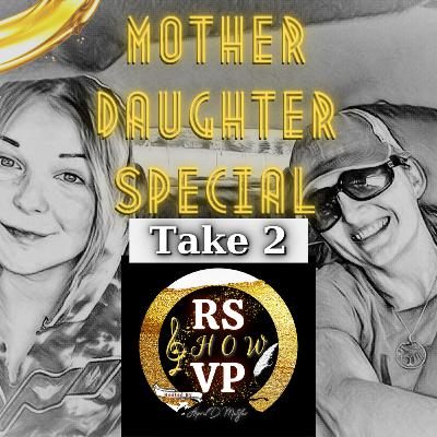 Mother Daughter Episodes - Take 2