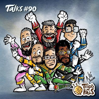 Trico Talks 090 - Tricôzinho com Anos em Festa!