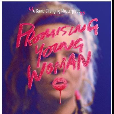 Episode 220 - Promising Young Woman