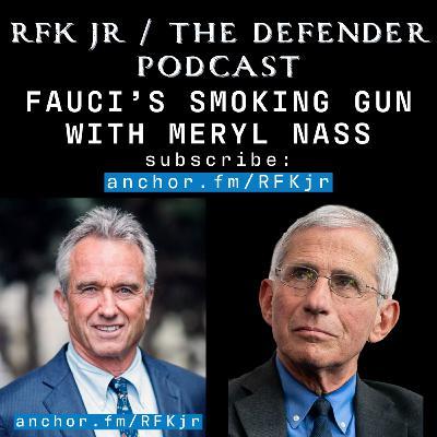 Fauci's Smoking Gun with Dr. Meryl Nass