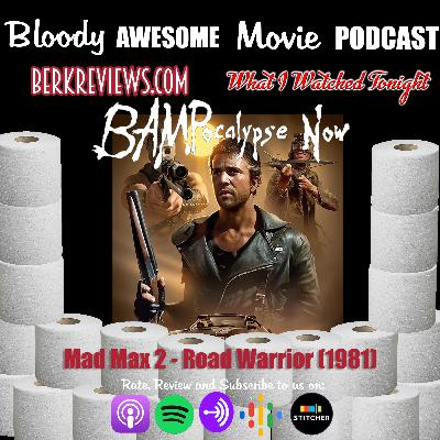 BAMPocalypse Now - Mad Max 2: The Road Warrior (1981)