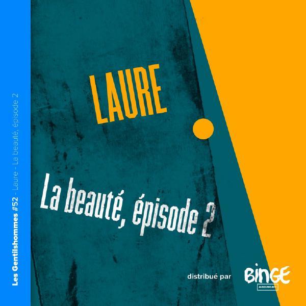 Laure – La beauté, épisode 2