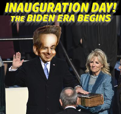 INAUGURATION DAY -- The Biden Era Begins