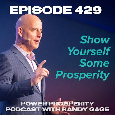 Episode 429: Show Yourself Some Prosperity