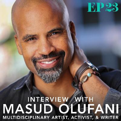 Ep. 23: Interview with Masud Olufani