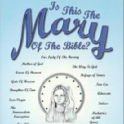 Is This The Mary Of The Bible? by author Dan Corner
