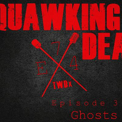 "[Episode 74] Season 10, Episode 3 of The Walking Dead, ""Ghosts"""
