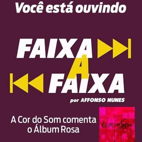 A Cor do Som apresenta o Álbum Rosa