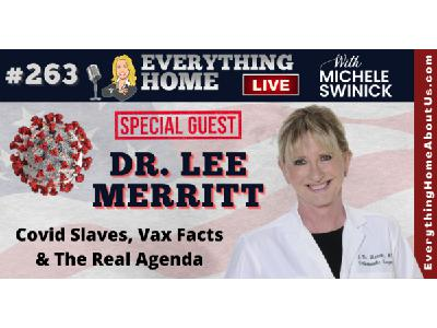 263: DR LEE MERRITT - Covid Slaves, Vaccines & The Great Reset - WAKE UP SHEEPLE