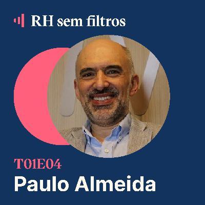 #4 Times Humanos e de alta performance - Paulo Almeida, Fundação Dom Cabral