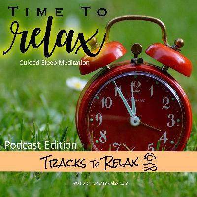 Time To Relax Sleep Meditation