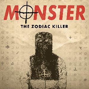 Introducing 'Monster: The Zodiac Killer'