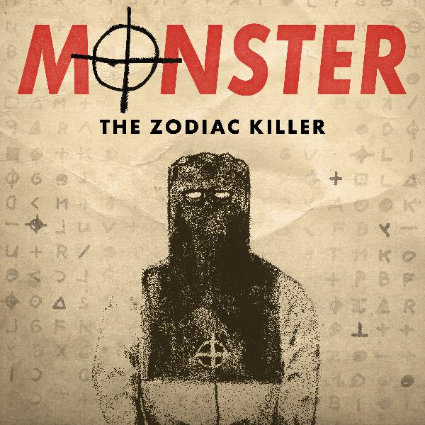 Introducing 'Monster: The Zodiac Killer'
