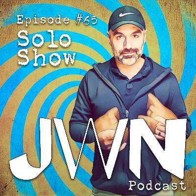 JWN #65: Solo Show - Music sweet music I wish I could caress