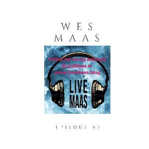 Episode 83 Wes Maas