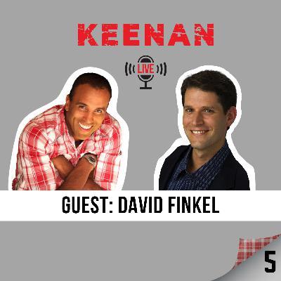 Keenan LIVE 5 with David Finkel
