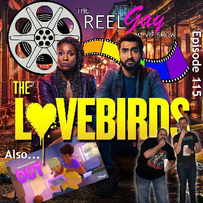 RGMS EP 115: The Lovebirds / Pixar's Out
