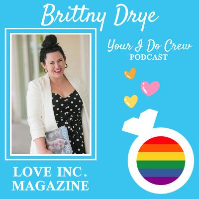 How to Find LGBTQ+ Inclusive Vendors (Pride 2020), ft. Brittny Drye of Love Inc. Magazine