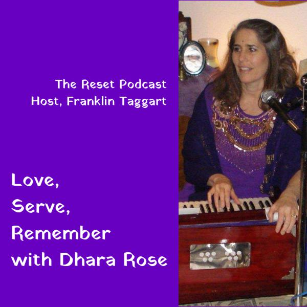 Love, Serve, Remember with Dhara Rose