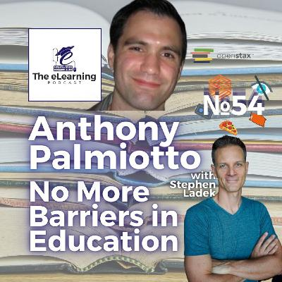 No More Barriers in Education with Anthony Palmiotto, OpenStax