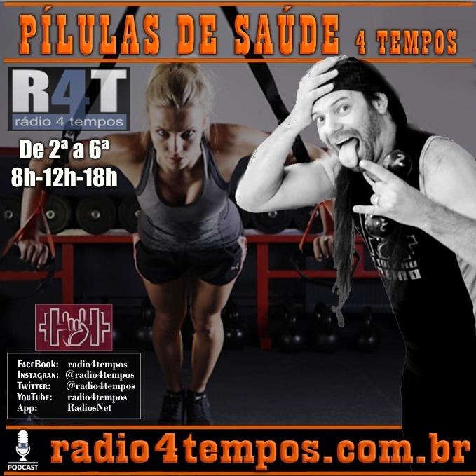 Rádio 4 Tempos - Pílulas de Saúde - 14:Rádio 4 Tempos