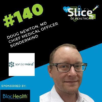 #140 - Dr. Doug Newton, Chief Medical Officer at SonderMind