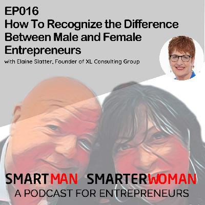 Episode 16: Elaine Slatter - This is the Difference Between Male and Female Entrepreneurs