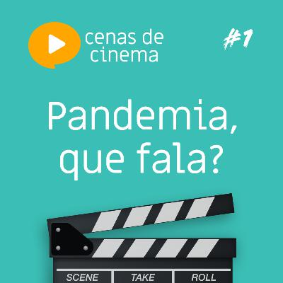 Pandemia, que fala?
