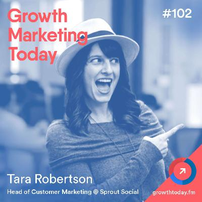 5 Customer Marketing Strategies Guaranteed to Grow Your Business with Tara Robertson (GMT102)