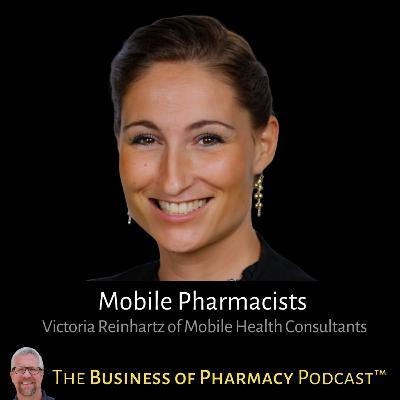 Mobile Pharmacists | Victoria Reinhartz, PharmD, Mobile Health Consultants, Inc