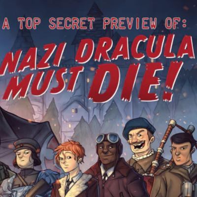 E860 - Can There be Too Large a Team for a Kickstarter? 21 Peeps for Nazi Dracula Must Die!