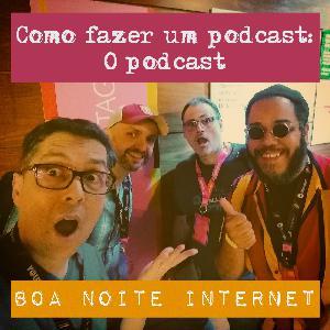 Como fazer um podcast: O podcast — Ao vivo no YOUPIX Summit